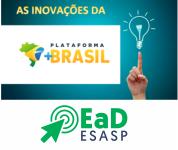 EaD: A PLATAFORMA +BRASIL: CONCEITOS E INOVAÇÕES