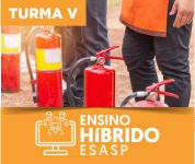 ENSINO HÍBRIDO: BRIGADA DE INCÊNDIO - TURMA 05